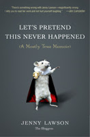 Let's Pretend this Never Happened: A Book Review