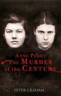 ANNE PERRY AND THE MURDER OF THE CENTURY: Recommended Read