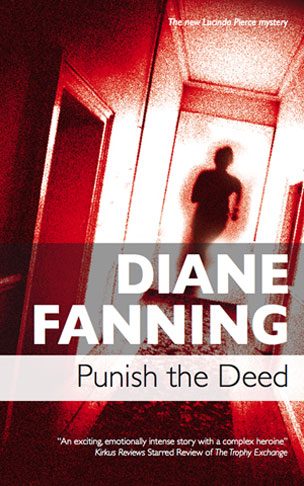 Punish the Deed – A Lucinda Pierce Mystery (Book 2)