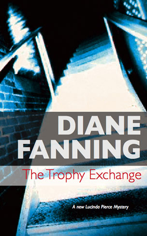The Trophy Exchange – A Lucinda Pierce Mystery (Book 1)