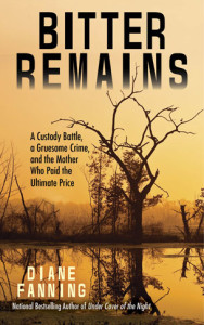 Bitter-Remains-book-Diane-Fanning