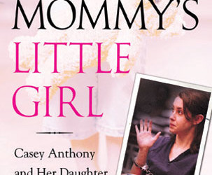 Getting Away with Murder: Part One – Casey Anthony